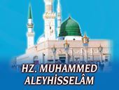 HAZRET-İ MUHAMMED Aleyhisselâm - O Bütün Mevcûdatın Çekirdeği ve Mayasıdır, Hakikatin Özüdür (2) - Ömer Öngüt