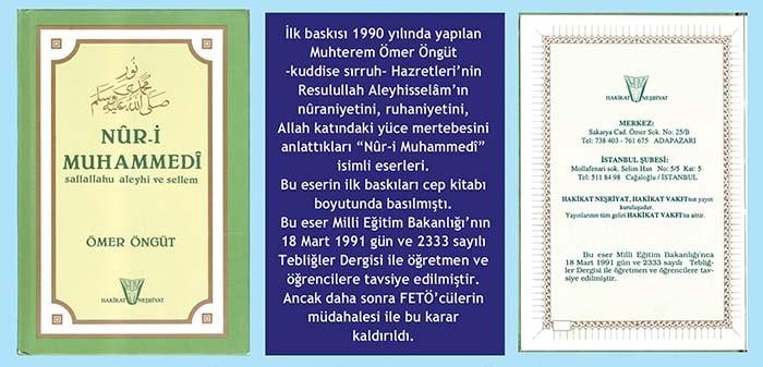 """Ömer Öngüt'ün """"Nûr-i Muhammedî -s.a.v-"""" isimli kitabına 1990 yılında Talim Terbiye Kurulu'nca öğretmen ve öğrencilere tavsiye kararı alındı."""